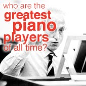 Greatest Piano Players of all time