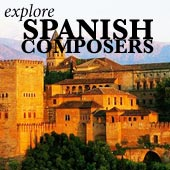 Explore spanish composers